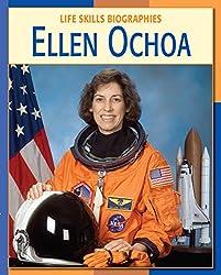 Ellen Ochoa (21st Century Skills Library: Life Skills Biographies)