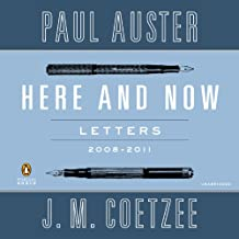 Here and Now: Letters: 2008-2011