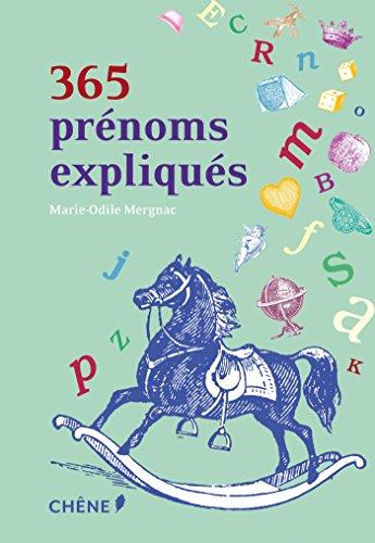 365 prénoms expliqués par Marie-Odile Mergnac