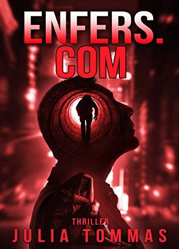 Enfers.com: Thriller (série Kenji Yoshiro et Lisa Cavalcante t. 2)