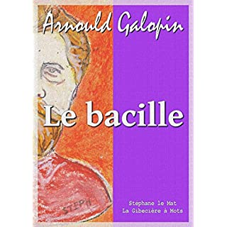 Le bacille (French Edition)