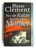 Nur die Katze kennt den Mörder bei Amazon kaufen