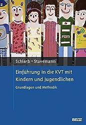 Einführung in die KVT mit Kindern und Jugendlichen: Grundlagen und Methodik