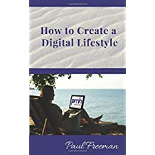 How to Create a Digital Lifestyle