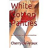 White Cotton Panties (English Edition)