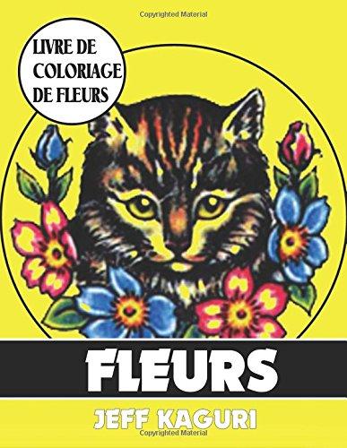 Livre de coloriage de fleurs: Fleurs