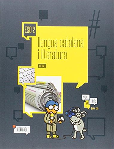 Llengua catalana i literatura 2n d'ESO LA Som Link (Projecte Som Link) - 9788447930982 por Jaume Prat i Fabregat