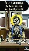 Le Saint Patron des plans foireux par Gauthier