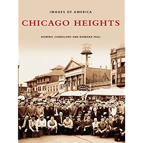 Chicago Heights (Images of America) (English Edition)