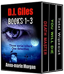 D.I. Giles: BOOKS 1-3. Three serial killers. One detective. (D I Giles Suspense Thriller Series)