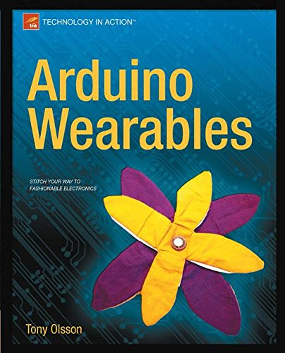 Arduino Wearables (Technology in Action)