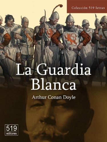 La Guardia Blanca por Arthur Conan Doyle