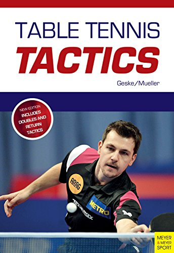 Table Tennis Tactics: Be A Successful Player (English Edition) por Klaus-M. Geske