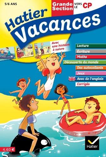 Hatier Vacances - de la Grande Section vers le CP 5/6 ans