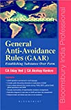 General Anti-Avoidance Rules (GAAR): Establishing Substance Over Form