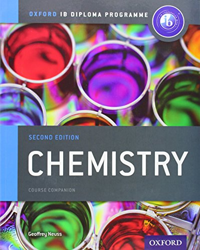 IB Chemistry Course Book: Oxford IB Diploma Programme (Ib Course Companions) por Geoffrey Neuss