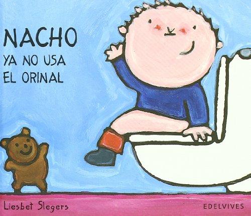 Nacho ya no usa el orinal por Liesbet Slegers
