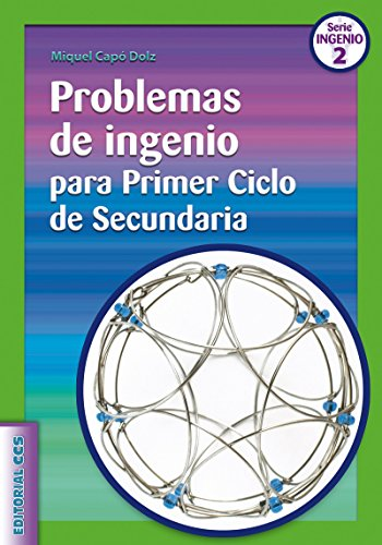 Problemas de ingenio para Primer Ciclo de Secundaria (Ciudad de las Ciencias...