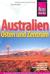 Australien, Osten und Zentrum: Die besten Tipps und Routen für Reisen per Campmobil und Mietwagen
