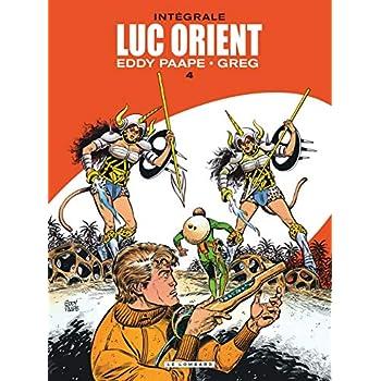 Intégrale Luc Orient - tome 4 - Intégrale Luc Orient 4