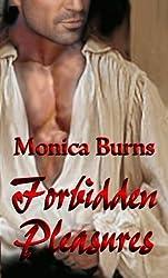 Forbidden Pleasures by Monica Burns (2006-01-25)