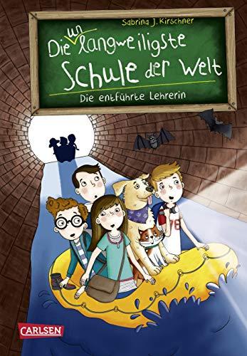Die unlangweiligste Schule der Welt 3: Die entführte Lehrerin - Klasse Welt