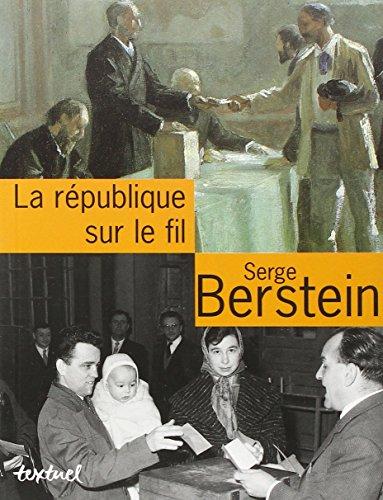La République sur le fil : Entretiens avec Jean Lebrun