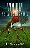 Vinium (The Silver Ships Book 10)