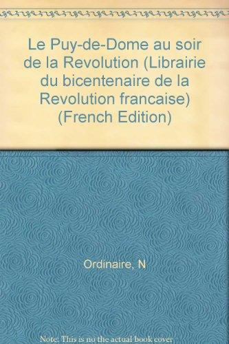 Le puy-de-dome au soir de la revolution, d'après le manuscrit de n. ordinaire