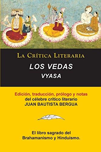 Los Vedas, Vyasa, Colección La Crítica Literaria por el célebre crítico literario Juan Bautista Bergua, Ediciones Ibéricas por Vyasa Viasa