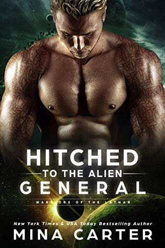 Hitched to the Alien General (Warriors of the Lathar Book 8) (English Edition)
