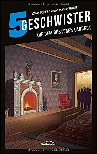 Image of 5 Geschwister: Auf dem düsteren Landgut (Band 16)