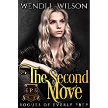 The Second Move: Rogues of Everly Prep Book Two (English Edition)