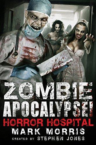 Zombie Apocalypse! Horror Hospital (Zombie Apocalypse! Spinoff)