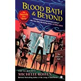 Blood Bath & Beyond: An Immortality Bites Mystery