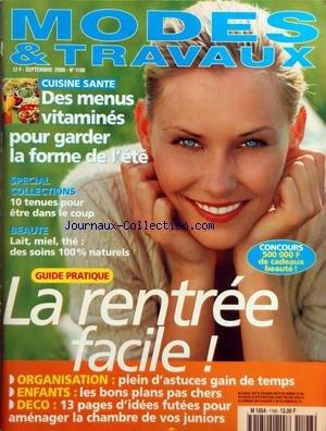 MODES ET TRAVAUX [No 1198] du 01/09/2000 - CUISINE SANTE - SPECIAL COLLECTIONS - 10 TENUES - LAIT - MIEL - THE - DES SOINS NATURELS - LA RENTREE FACILE - ENFANTS - DECO