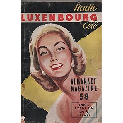 ALMANACH RADIO LUXEMBOURG TÉLÉ 1958