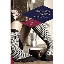 Recuerdos creados (Cuento) (Spanish Edition)