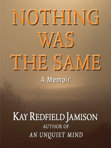 Nothing Was the Same: A Memoir (Thorndike Biography)