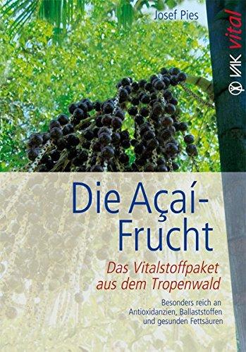 Abbildung: Die Açaí-Frucht: Das Vitalstoffpaket aus dem Tropenwald.  Besonders reich an Antioxidanzien, Ballaststoffen und gesunden Fettsäuren (vak vital)