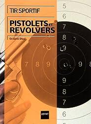 Tir sportif : pistolets et revolvers