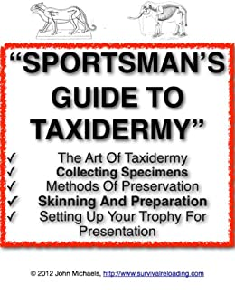 Sportsman's Guide To Taxidermy | Sportsman's Handbook To Collecting