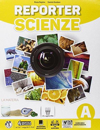Reporter scienze. Per la Scuola media. Con e-book. Con espansione online
