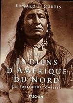 Les Indiens d'Amérique du Nord - Les portfolios complets de Edward S. Curtis