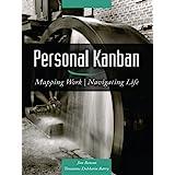 Personal Kanban: Mapping Work   Navigating Life (English Edition)