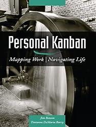 Personal Kanban: Mapping Work | Navigating Life (English Edition)