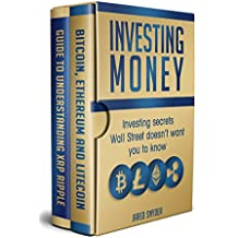 Investing Money: Investing Secrets Wallstreet Doesn't Want You to Know (English Edition)