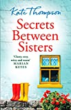 Secrets Between Sisters by Kate Thompson