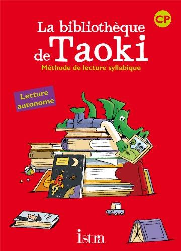 La bibliothèque de Taoki CP : Méthode de lecture syllabique