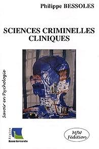 Sciences criminelles cliniques par Philippe Bessoles